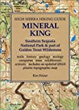 Mineral King: Southern Sequoia Park and Part of Golden Trout Wilderness (High Sierra Hiking Guide)