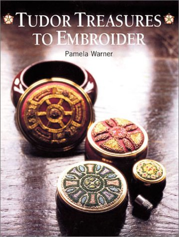 Tudor Treasures to Embroider