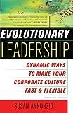 Evolutionary Leadership, Susan Annunzio, 0743204395