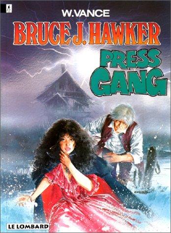 Bruce J. Hawker n° 03 Press gang