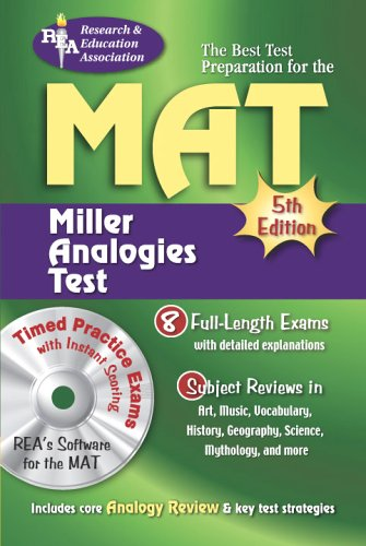 Pdf Test Preparation MAT (REA) -- The Best Test Preparation for the Miller Analogy Test: 5th Edition (Miller Analogies Test (MAT) Preparation)