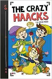 The Crazy Haacks y el espejo mágico Serie The Crazy Haacks