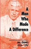 A Man Who Made a Difference, Hugh Robert MacDonald, 1552124339