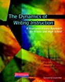 img - for The Dynamics of Writing Instruction: A Structured Process Approach for Middle and High School by Smagorinsky, Peter Published by Heinemann (2010) Paperback book / textbook / text book