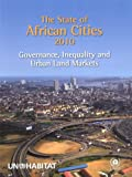 The State of African Cities 2010, United Nations, 921132291X