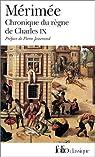 Chronique du règne de Charles IX par Mérimée