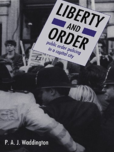 Download Liberty And Order: Public Order Policing In A Capital City Pdf