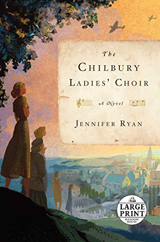 The Chilbury Ladies' Choir: A Novel (Random House Large Print)