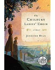 The Chilbury Ladies' Choir: A Novel