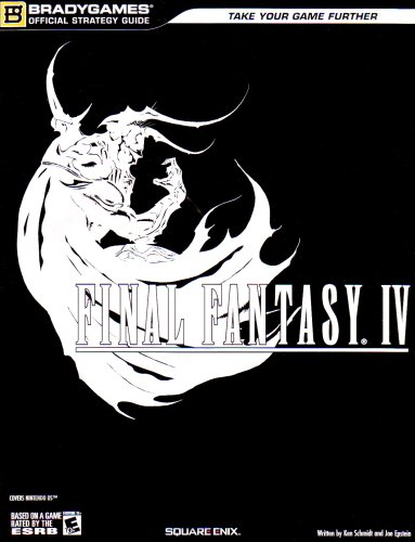 FINAL FANTASY IV Official Strategy Guide (Bradygames Official Strategy Guides)