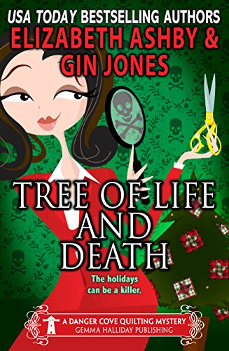 Tree of Life and Death: A Danger Cove Quilting Mystery