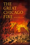 The Great Chicago Fire, Ross Miller, 0252069145