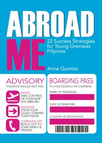 Abroad Me: 22 Success Strategies for Young Overseas Filipinos PDF