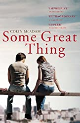 Some Great Thing