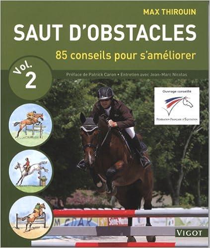 Livres Saut d'obstacles volume 2 : 80 conseils pour s'améliorer pdf