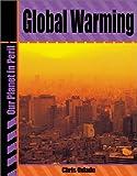 Global Warming, Capstone Press Editors and Chris Oxlade, 0736813616