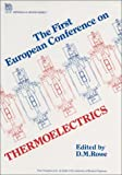 img - for First European Conference on Thermoelectrics (Iee Materials and Devices Series, 7) book / textbook / text book