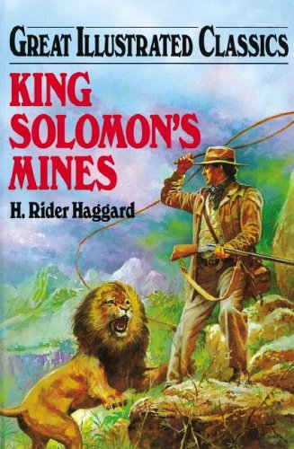 King Solomon's Mines (Great Illustrated Classics)
