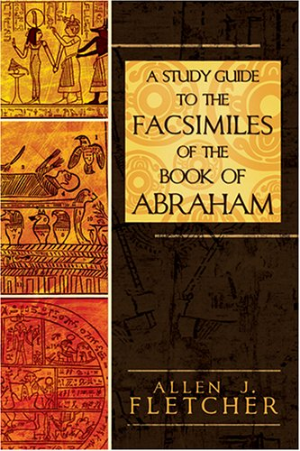 A Study Guide to the Facsimiles of the Book of Abraham pdf