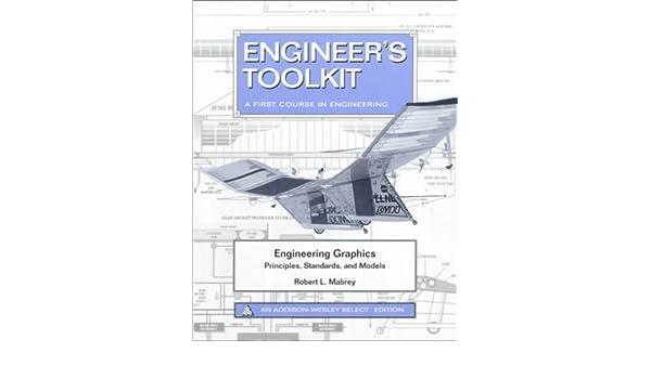Engineering Graphics Toolkit Robert L Mabrey 9780805364828