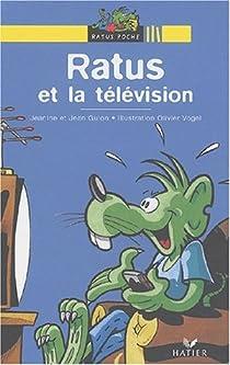 Ratus et la télévision par Guion