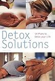 Detox Solutions, Helen Foster, 0600610500