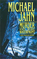 Murder On The Waterfront (Bill Donovan Mysteries)