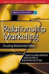 Relationship Marketing: Creating Stakeholder Value (Chartered Institute of Marketing)