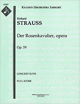 ;;FB2;; Der Rosenkavalier, Opera, Op.59 (Concert Suite): Full Score [A7657]. Super faith nuestros ordenar vorne Revista Stock 51GVEH190HL._SX258_BO1,204,203,200_