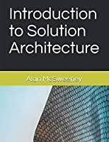 Introduction to Solution Architecture Front Cover