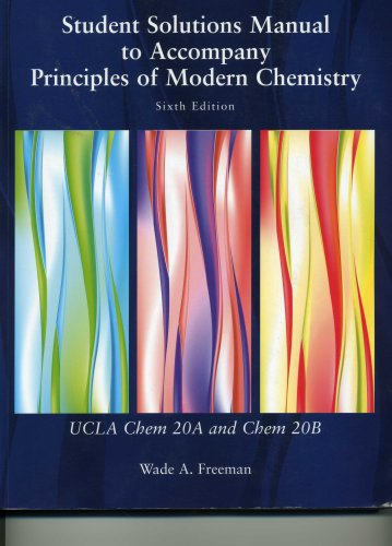 Student Solutions Manual to Accompany Principles of Modern Chemistry