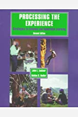 Processing the Experience: Enhancing and Generalizing Learning Paperback