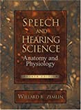 Speech and Hearing Science 4th Edition