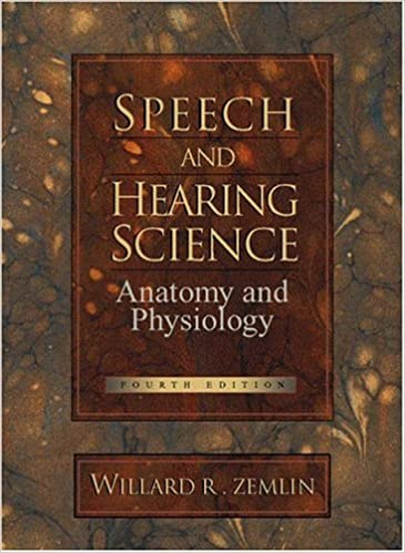 Speech and Hearing Science: Anatomy and Physiology (4th Edition ...