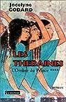 Les Thébaines. L'Ombre du Prince par Godard