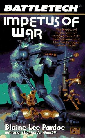 Impetus of War (Battletech 30)