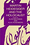 Martin Heidegger and the Holocaust, , 0391040154