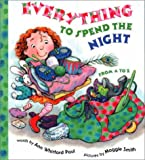 Everything to Spend the Night from A to Z, Ann Whitford Paul, 0789481863