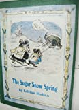 The Sugar Snow Spring, Lillian Hoban, 0060223340