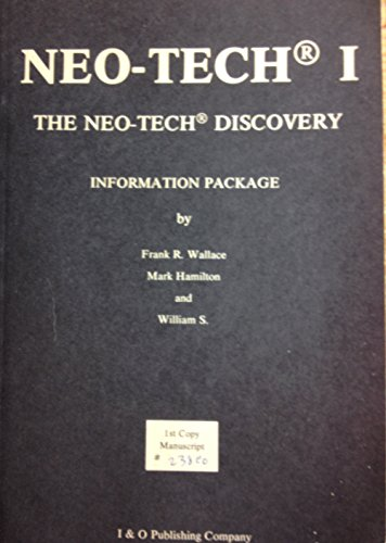 Neo Tech I/1: The Neo Tech Discovery: Information Package [1st Copy Manuscript No. 79CG, Card Playing Success, Neocheating: The Rising Menace, Unbeatable Weapon, Beyond Cards, Applying Same Stragedies to Life (William Wallace Weapons)