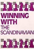 Winning with the Scandinavian, Ron Harman, 0805029354