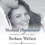Weekend Agreement | Barbara Wallace