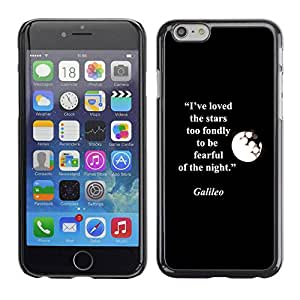 PC/Aluminum Funda Carcasa protectora para Apple Iphone 6 Galilei Quote Moon Stars Quote / JUSTGO PHONE PROTECTOR