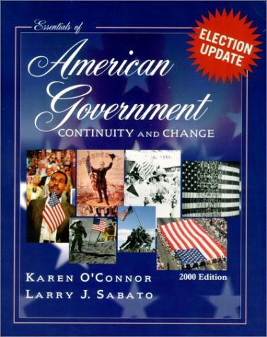 Essentials of American Government: Continuity and Change, 2000 Election Update