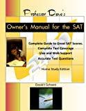 img - for Professor Dave's Owner's Manual for the SAT: Expert, Effective, Efficient book / textbook / text book