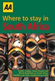 Aa Hotels, Lodges, Guest Houses, Bed and Breakfasts : South Africa, Namibia and Other Neighbouring States South African Accommodation and Touring guid