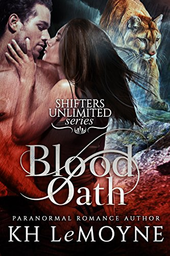 Blood Oath (Shifters Unlimited) by KH LeMoyne