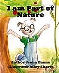 I am Part of Nature: Appreciating the...