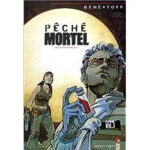 PÉCHÉ MORTEL T03