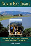 Search : North Bay Trails: Outdoor Adventures in Marin, Napa, & Sonoma Counties